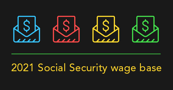 """Social Security wage base"" is increasing"